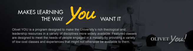 Olivet University Continuing Study Program, Olivet University OlivetYou Program