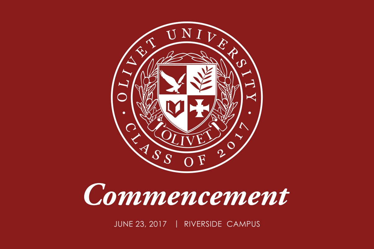 olivet-university-olivet-university-commencement-2017:-live-tweet-available-for-olivet-friends-&-families