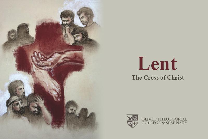 olivet-university-seminary-students-meditate-on-the-life-of-jesus-christ-during-lent